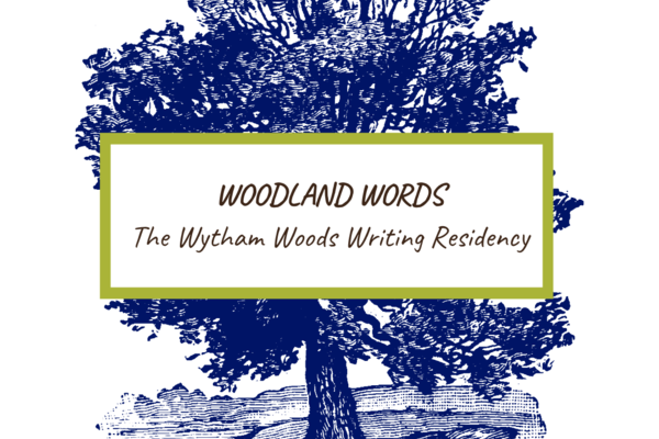 Artwork of a tree with text overlay saying Woodland Words The Wytham Woods Writing Residency